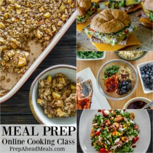 Meal Prep Online Cooking Class by Alea Milham of Prep Ahead Meals